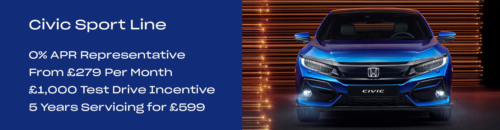 Civic Sport Line: 0% APR Representative, From £279 Per Month, £1,000 Test Drive Incentive, 5 Years Servicing for £599