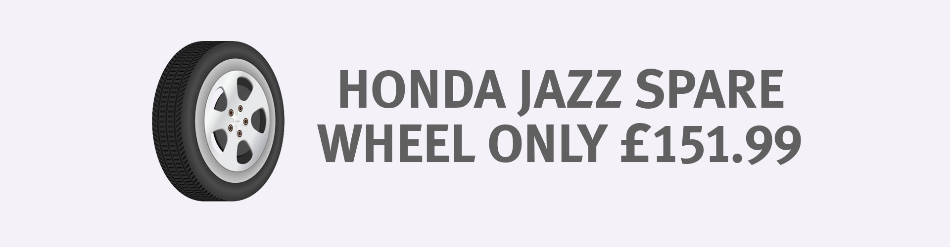 Honda Jazz Spare Wheel - Only £151.99