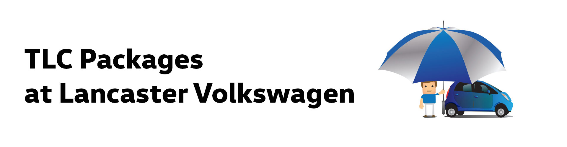 TLC Packages at Lancaster Volkswagen