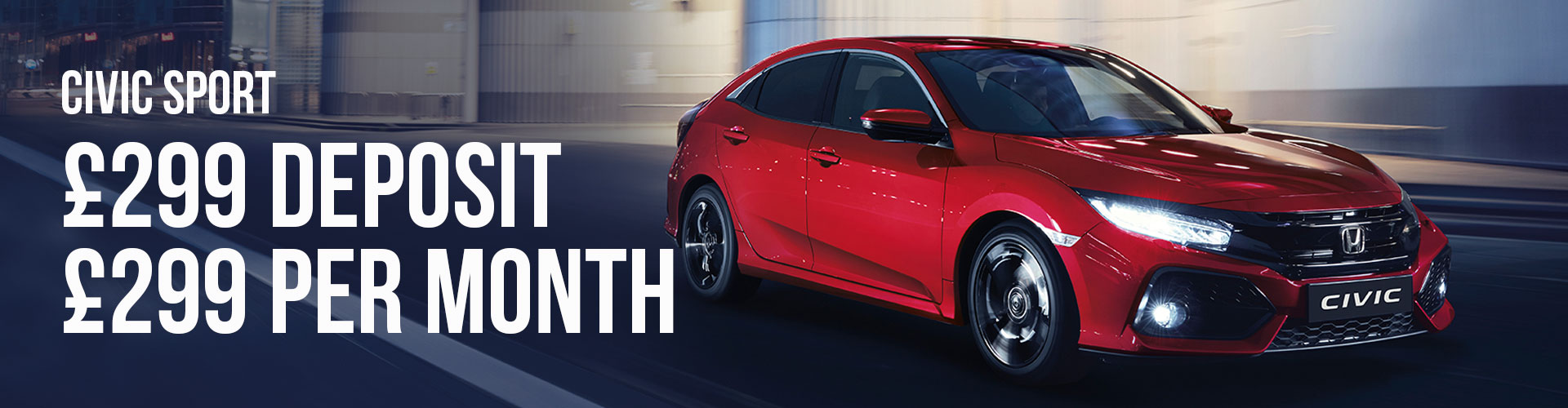 The Civic Sport - £299 Deposit & £299 Monthly Payment